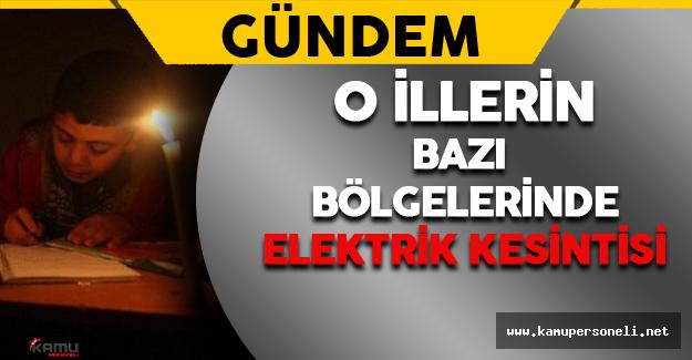 Adana,Mersin,Hatay-Osmaniye'de  Elektrik Kesintisi Yaşanacak