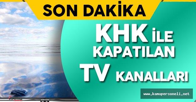 OHAL sonrası Çıkarılan İkinci KHK ile Kapatılan Televizyon Kanalları