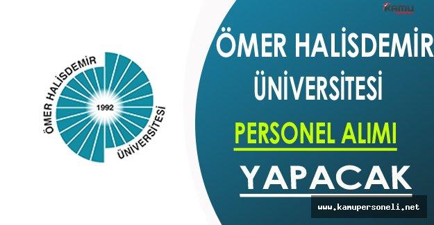 Ömer Halisdemir Üniversitesi Personel Alımı Yapacak