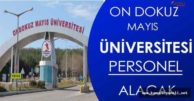 On Dokuz Mayıs Üniversitesi Personel Alacak