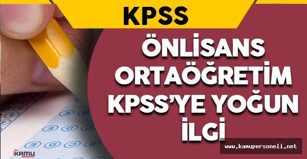 Önlisans/Ortaöğretim KPSS'ye Yoğun İlgi