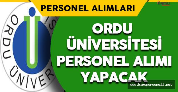 Ordu Üniversitesi Personel Alımı Yapacak