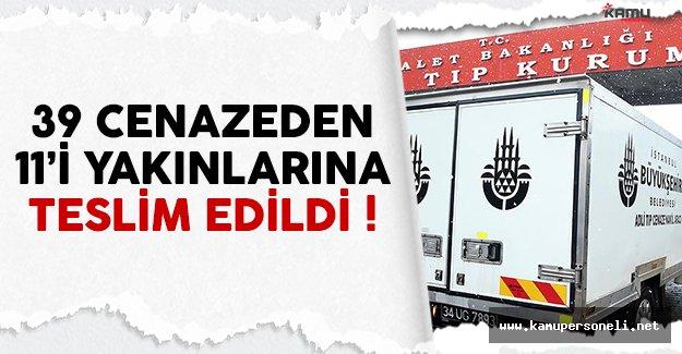 Ortaköy'deki saldırı sonrası 39 cenazeden 11'i yakınlarına teslim edildi