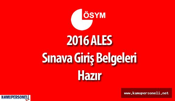 """ÖSYM :  """"2016 ALES Sınav Yerleri Yayımlandı ( 2016 ALES Sınava Giriş Belgesi )"""""""