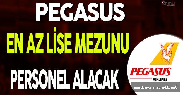 Pegasus En Az Lise Mezunu Personel Alımı Yapacak