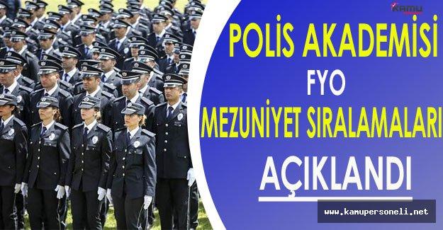 Polis Akademisi Başkanlığı FYO Mezuniyet Sıralaması Açıklandı