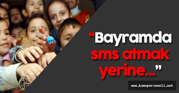 "Prof. Dr. Yunus Vehbi Yavuz: ""Bayramda Bayram Mesajı Atmak Yerine..."""