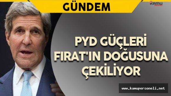 PYD/YPG Güçleri Fırat'ın Doğusuna Çekiliyor