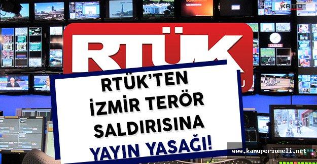 RTÜK'ten İzmir Adliyesi Önündeki Terör Saldırısı Hakkında Yayın Yasağı Getirildi