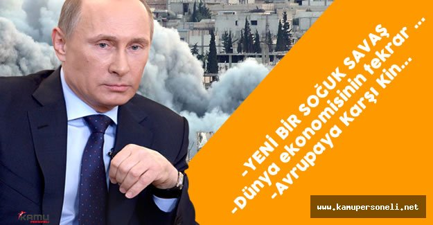 """Rusya Devlet Başkanı Putin : """" Avrupa Ülkelerine Karşı Kin..."""""""