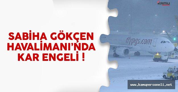 Sabiha Gökçen Havalimanı'nda kar inişlere engel oldu