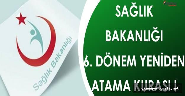 Sağlık Bakanlığı 6. Dönem Atama Kurası Yayımlandı !