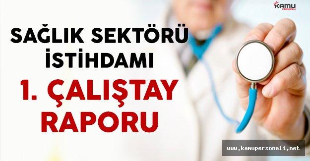 Sağlık Sektörü İstihdamı 1. Çalıştay Raporu