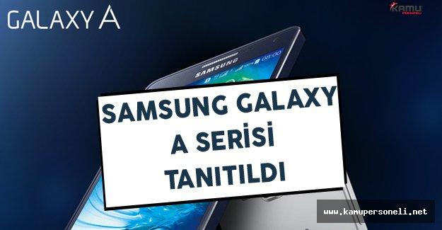 Samsung Galaxy A Serisi Tanıtıldı