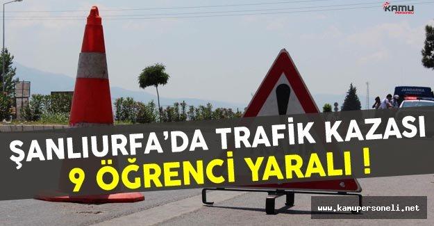 Şanlıurfa'da Öğrenci Servisi Kamyonenete Çarptı
