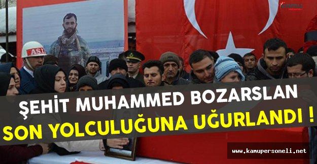 Şehit Muhammed Bozarslan Son Yolculuğuna Uğurlandı