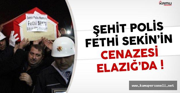 Şehit olan kahraman polis Fethi Sekin'in cenazesi Elazığ'da