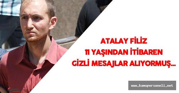 Seri Cinayet Şüphelisi Atalay Filiz'in İlginç İfadesi Ortaya Çıktı
