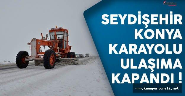 Seydişehir - Antalya Karayolu Ulaşıma Kapandı