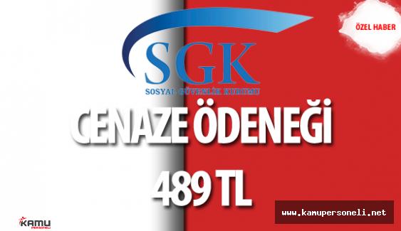SGK 'dan Cenaze Ödeneği (489 TL) Kimler Alabilir?