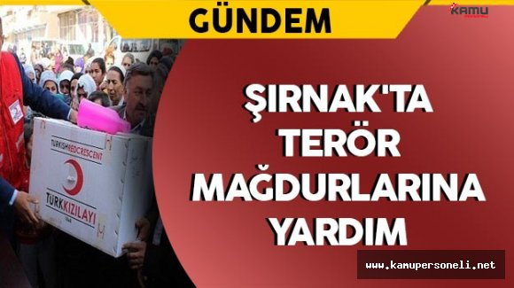 Şırnak'ta Terör Mağdurlarına Yardım
