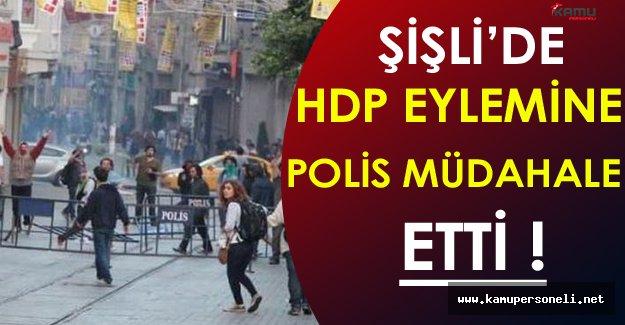 Şişli'de HDP Eylemine Polis Müdahale Etti ( Gergin Bekleyiş Devam Ediyor )