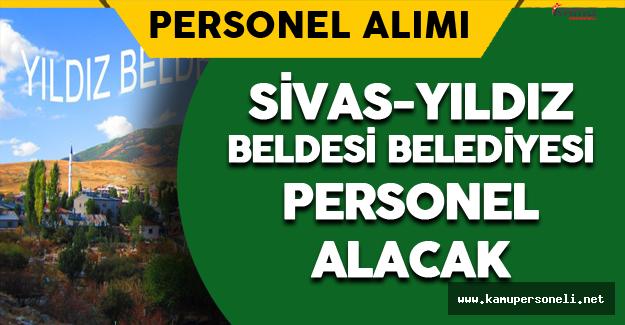 Sivas-Yıldız Beldesi Belediyesi Personel Alacak