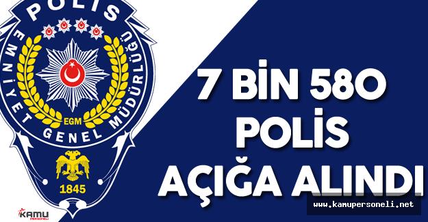 Son Dakika: 7 bin 580 Polis Açığa Alındı
