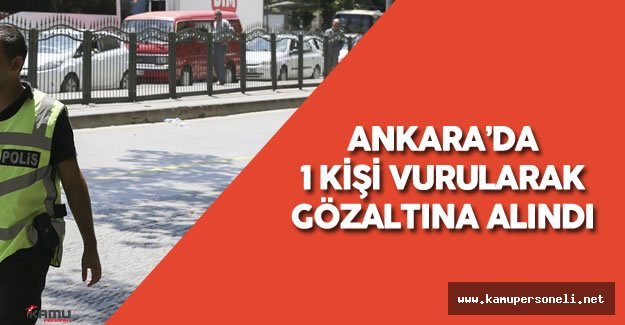 Son Dakika: Ankara'da Darbeci Olduğu İddia Edilen 1 Kişi Vurularak Gözaltına Alındı