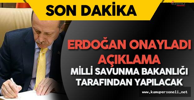 Son Dakika: Erdoğan Kararları Onayladı ! Açıklama Milli Savunma Bakanlığı Tarafından Yapılacak.