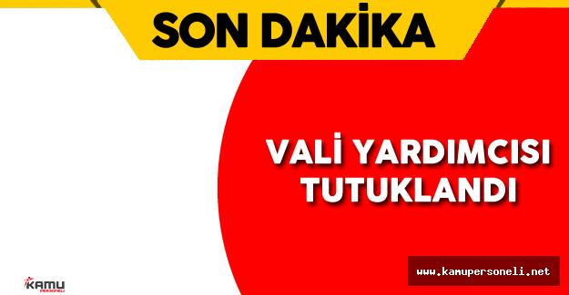 Son Dakika: Gaziantep Vali Yardımcısı Mehmet Ünlü Tutuklandı