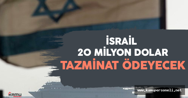 Son Dakika: İsrail'in Tazminat Ödemesine Dair Anlaşma Komisyondan Geçti
