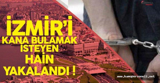 Son Dakika: İzmir'i Kana Bulamayı Hedefleyen Terörist Yakalandı