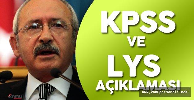 Son Dakika: Kılıçdaroğlu'ndan KPSS ve LYS Açıklaması !