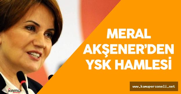 Son Dakika: MHP Genel Başkan Adayı Meral Akşener'den YSK Hamlesi