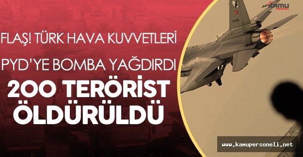 Son Dakika: Türkiye PYD'yi Vurdu ! 200'e Yakın PKK/PYD Militanı Öldürüldü