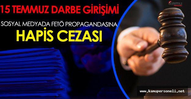 Sosyal Medya'da FETÖ Propagandasına 1 Yıl Hapis Cezası