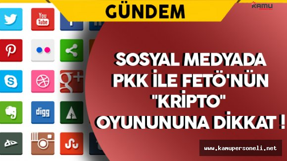 """Sosyal Medyada PKK ve FETÖ'nün """"Kripto""""  Oyununa Dikkat !"""