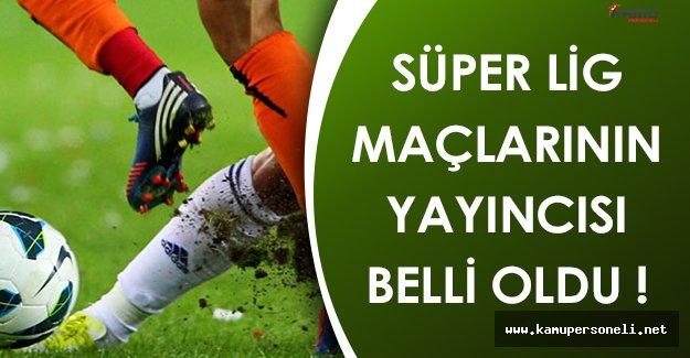 Süper Lig Yayın İhalesinin Kazananı Belli Oldu!