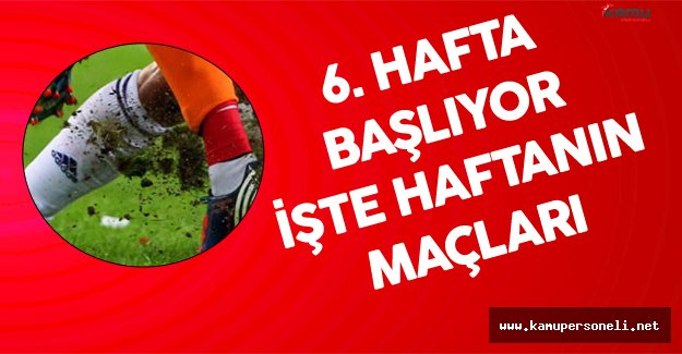 Süper Toto Süper Lig'in 6. Haftası Akhisar Belediyespor-Gençlerbirliği Maçı ile Başlıyor
