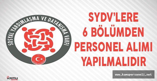 SYDV'lere 6 Bölümden Personel Alımı Yapılmalıdır