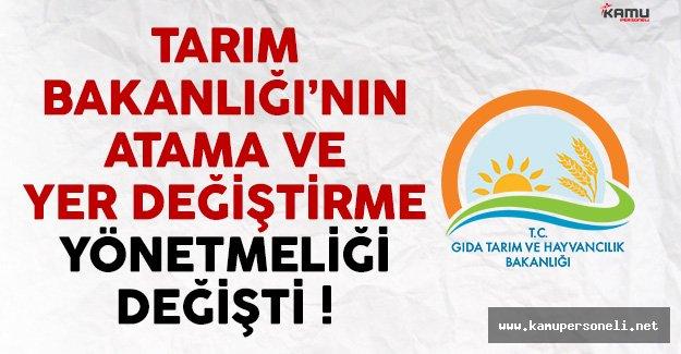 Tarım Bakanlığı Atama ve Yer Değiştirme Yönetmeliği Değişti