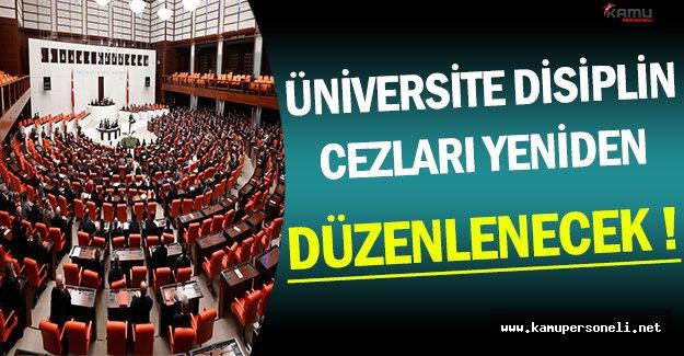 TBMM'de Alınan Kararla Üniversitelerin Disiplin Cezaları Yeniden Düzenleniyor !