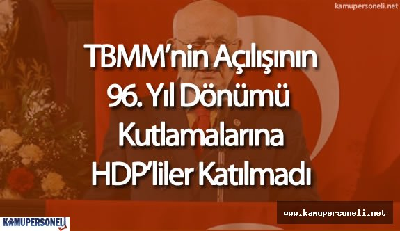 TBMM'nin açılışının 96. Yıl Dönümü Mecliste Kutlandı