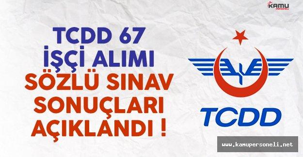 T.C. Devlet Demiryolları (TCDD) 67 işçi alımı sözlü sınav sonuçları açıklandı