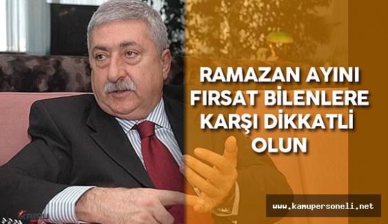 """TESK Genel Başkanı Palandöken: """"Para Hırsı ile Ramazanı Fırsat Bilerek Zam Yapanlara Dikkat"""""""