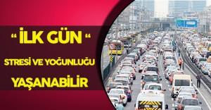 19 Eylül' de Trafik Yoğunluğunu Göz Önünde Bulundurun