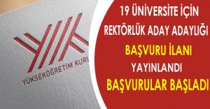 19 Üniversite İçin Rektörlük Aday Adaylığı Başvuruları Başladı