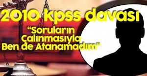 2010 KPSS Davasında Son Gelişmeler! 3 Kişi Hakkında Yakalama Kararı