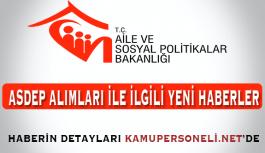 Aile Bakanlığı ASDEP Alımları İle İlgili Bilgilendirme Yaptı
